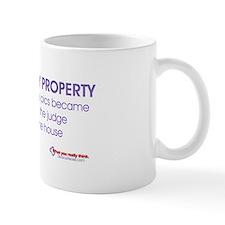 """""""Community Property"""" Mug"""