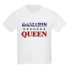 DAMARIS for queen T-Shirt