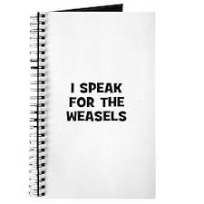 I Speak For The Weasels Journal