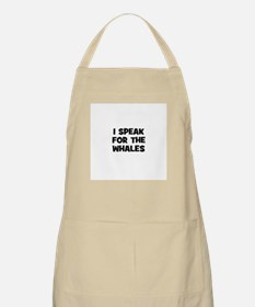 I Speak For The Whales BBQ Apron