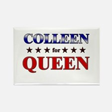 COLLEEN for queen Rectangle Magnet