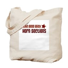 I like guys with Horn Section Tote Bag