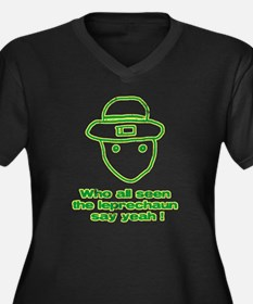Who All Seen The Leprechaun Plus Size T-Shirt