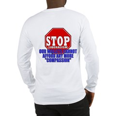 Stop Liberalism Conservative Long Sleeve T-Shirt