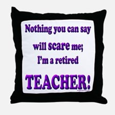 Unique Retired teacher Throw Pillow