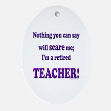 Retired teacher Oval Ornament
