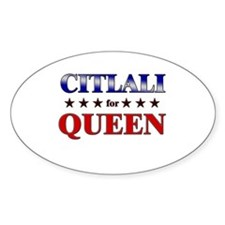 CITLALI for queen Oval Decal