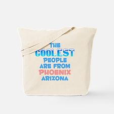 Coolest: Phoenix, AZ Tote Bag