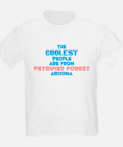 Coolest: Petrified Fore, AZ T-Shirt