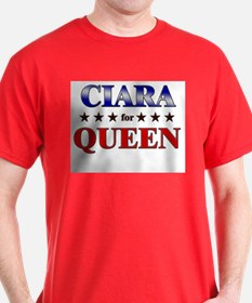 CIARA for queen T-Shirt