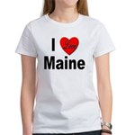 I Love Maine (Front) Women's T-Shirt