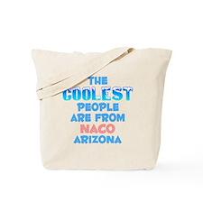 Coolest: Naco, AZ Tote Bag