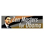 Zen Masters for Obama bumper sticker