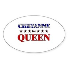 CHEYANNE for queen Oval Decal