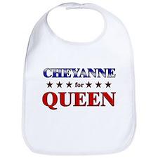 CHEYANNE for queen Bib