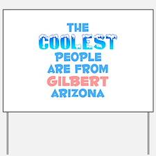 Coolest: Gilbert, AZ Yard Sign