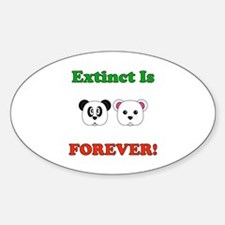 Extinct Is Forever! Oval Decal