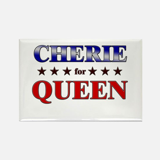 CHERIE for queen Rectangle Magnet