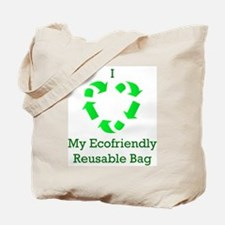 I Love My Ecofriendly Reusabl Tote Bag