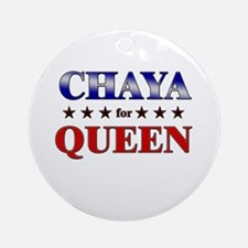 CHAYA for queen Ornament (Round)