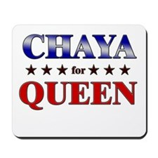 CHAYA for queen Mousepad