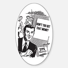 TPS Reports Oval Decal