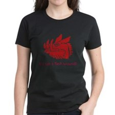 It's just a flesh wound! Tee