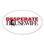Real Desperate Housewife Oval Sticker