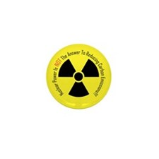 Nuclear Power Is NOT The Answer Mini Button