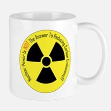 Nuclear Power Is NOT The Answer Mug