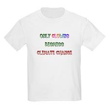 Only Clowns Dismiss T-Shirt