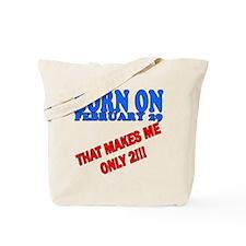 Leap Year Birthday I'm 2 Tote Bag