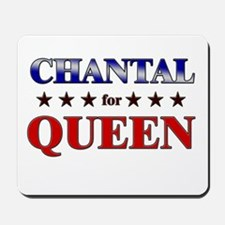 CHANTAL for queen Mousepad