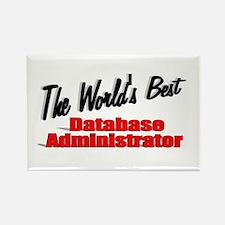 """The World's Best Database Administrator"" Rectangl"