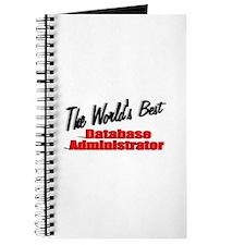 """""""The World's Best Database Administrator"""" Journal"""