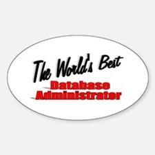 """""""The World's Best Database Administrator"""" Decal"""