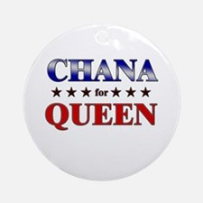 CHANA for queen Ornament (Round)