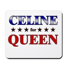 CELINE for queen Mousepad
