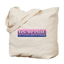 Not A Dyke-In-Training Tote Bag