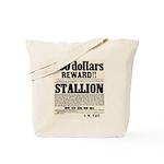 Reward Horse Thief Tote Bag