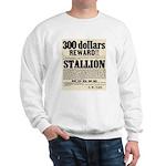 Reward Horse Thief Sweatshirt