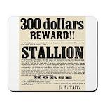 Reward Horse Thief Mousepad