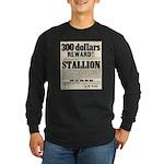 Reward Horse Thief Long Sleeve Dark T-Shirt