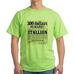 Reward Horse Thief Green T-Shirt