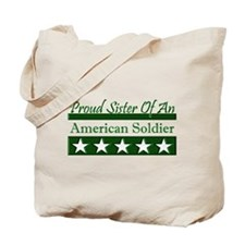 Sister of an American Soldier Tote Bag