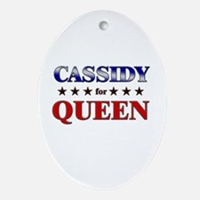 CASSIDY for queen Oval Ornament