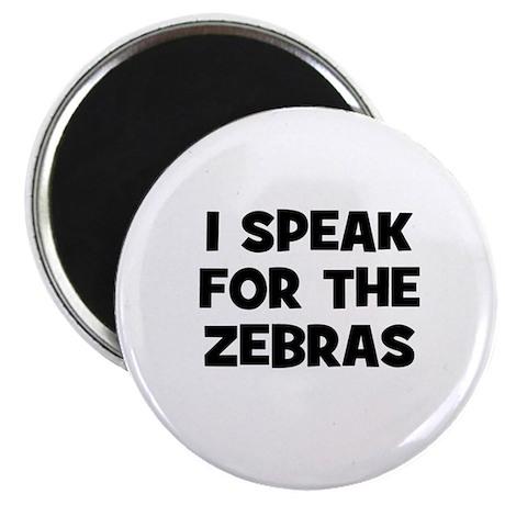 """I Speak For The Zebras 2.25"""" Magnet (10 pack)"""