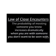 Law of Close Encounters Magnet