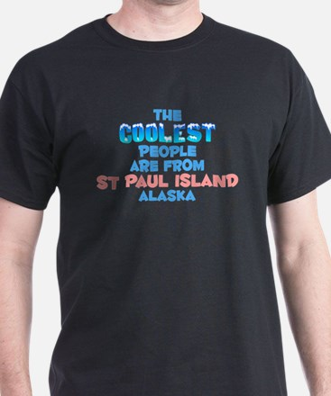 Coolest: St Paul Island, AK T-Shirt