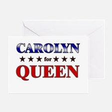 CAROLYN for queen Greeting Card